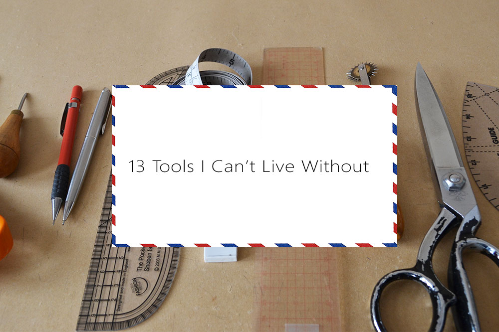 13 tools I can't live without for pattern making
